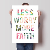 Less Worry More Faith Print