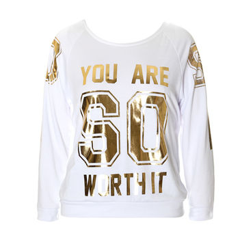 'Worth It' Sweat Shirt Top, White