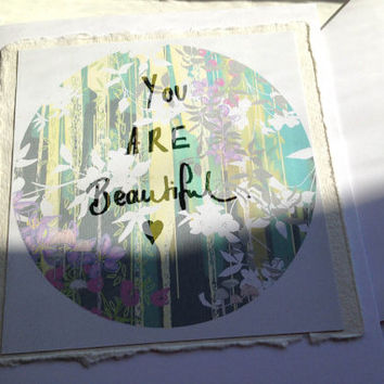 You Are Beautiful // greeting card