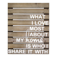 Stratton Home Decor ''What I Love Most'' Wall Art