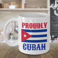 Proudly Cuban Personalized Custom Mug Birthday Gift For Coffee Lover Him Her Men Women Dad Mom Father Mother Boyfriend Girlfriend Customized