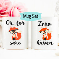Zero Fox Given Mug, Oh for Fox Sake Mug, Gift for her, Funny Fox Coffe Mug, Fox mug, Coworker Gift, Office Mug, Gift for him, Mug Set
