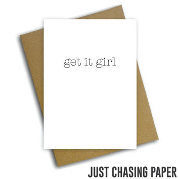 get it girl / Funny Graduation Card / Encouragement Card / Congratulations Card / Digital Download / PRINTABLE