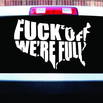 Fck Off We're Full LARGE Car Truck Window Windshield Lettering Decal Sticker ...
