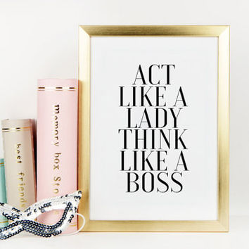 OFFICE WALL ART, Act Like A Lady Think Like A Boss, Office Sign, Girls Room Decor,Girls Bedroom Decor,Gift For Her,Home Office Desk,Quotes