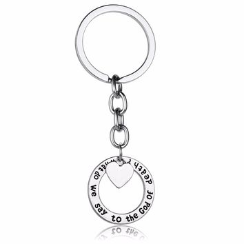 Chic Game Of Thrones Keyring What Do We Say To The God Of Death Love Heart Keychain Women Men BFF Charm Jewelry Key Chains Rings