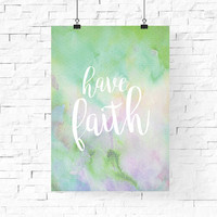 have faith digital printable design | Pastel Spring Printable Wall Art | Instant Download | Home Decor | Wall Decor | Green Purple