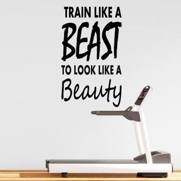 Wall Decal Quote Train Like A Beast To Look Like A Beauty Fitness Motivation Sticker Home House Gym Decoration Vinyl WW-114
