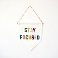 STAY FOCUSED - Wall Banner (customizable!)