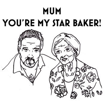 Great British Bake Off Card funny mother's day star baker mum mummy
