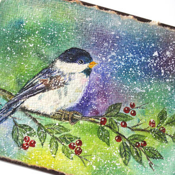 OOAK Christmas Card, Original Handpainted, NOT A PRINT, 100% Cotton Rag Paper. Handmade Greeting Card, Winter Card, Chickadee, Seasonal