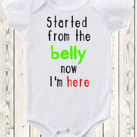 Started from the belly now I'm here Onesuit ®brand bodysuit or shirt Drake Spoof Started from the bottom funny new baby gift baby shower gift