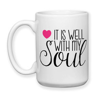 It Is Well With My Soul Christian Bible Religious Gifts Jesus Saves 15oz Coffee Mug