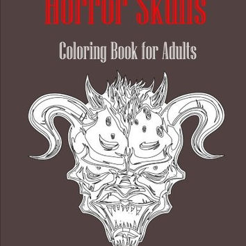 Horror Skulls: Coloring Book for Adults