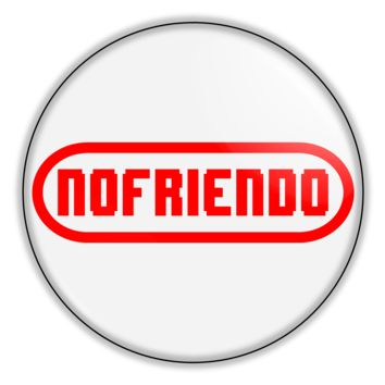 "Funny Button - Nintendo Nofriendo 2.25"" Button pinback or magnet"