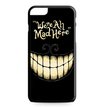 were ah mad here iPhone 6 Plus Case