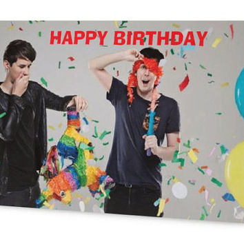Dan and Phil Birthday Card,Happy Birthday,Phan Girl,Boy