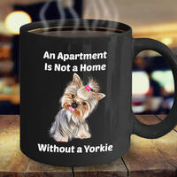 Yorkie Yorkshire Dog Lover Gift Funny Coffee Mug For Her Men Women Dad Mom Father Mother Grandmother Grandfather Boyfriend Girlfriend Son