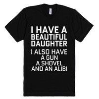 I Have A Beautiful Daughter T-shirt (wht 31218)-Black T-Shirt