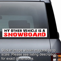 Other Vehicle is Snowboard Sticker