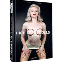 High Gloss Dolls: Erotic Latex Fashion (Hardback)