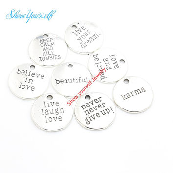 12pcs/lot Antique Silver Plated Live your Dream Karma Believe in Love Charms Pendants for Jewelry Making DIY Handmade 20mm A111
