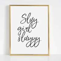 Svg Quotes,Printable Art,Girls Room Art,Printable Art,Gift For Her,Slay Girl Slay,Slay,I Slay,Slay Print,I Slay All Day,Teen Gift,Quotes