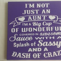 On Sale Now! I'm Not Just An Aunt - Dash Of Crazy Wood and Vinyl Sign - Aunt Sign Sayings Purple and White