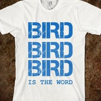 Supermarket: Bird is The Word from Glamfoxx Shirts