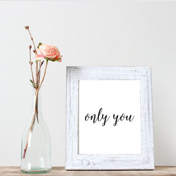 "Inspirationa quote""only you""love quote,Printable wall decor,Instant download,Motivational poster,Word art"
