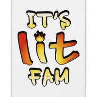 "It's Lit Fam Fridge Magnet 2""x3"" Portrait"