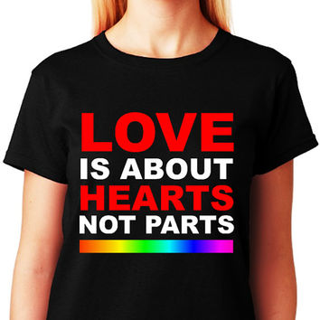 Love Is About Hearts Not Parts_LGBTQ Equality Pride T-shirt Collection_Black Tee_Women - Forever LGBTQ