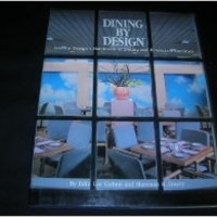 Dining by Design: Interior Design's Handbook of Dining and Restaurant Facilities Hardcover – November, 1984