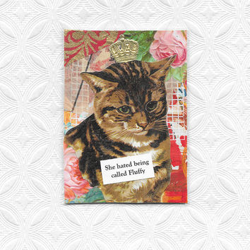 Cat Collage Art Card for Cat Lovers - Don't Call Me Fluffy!