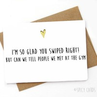Tinder So Glad You Swiped Right Funny Anniversary Card Valentines Day Card FREE SHIPPING