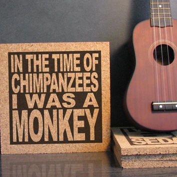 BECK - LOSER LYRICS - In The Time Of Chimpanzees I Was A Monkey - Kitchen Decor - Dorm Room Decor - Cork Trivet Hot Pad