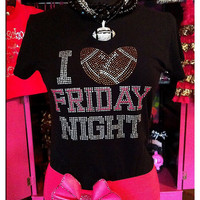 I Love Friday Night Bling Shirt