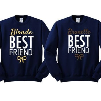 Blonde and Brunette Best Friends Girl BFFS Sweatshirts