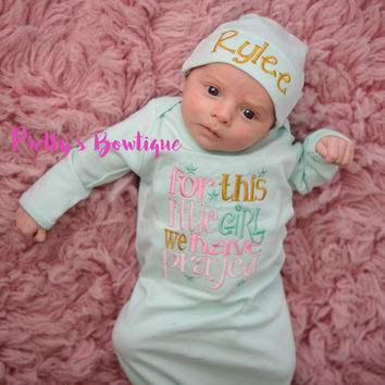 Newborn girl coming home outfit -  For this Little girl I or we have Prayed gown and hat -- Coming home outfit baby girl -- For this child