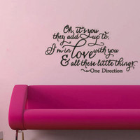 One Direction Little Things Vinyl Wall Decal Sticker Lyrics