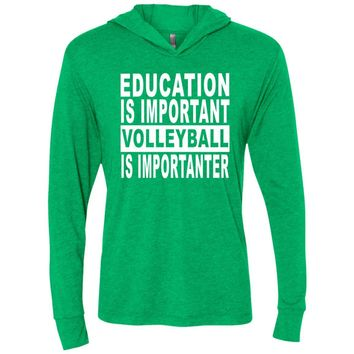 EDUCATION-IMPORTANT-VOLLEYBALL NL6021 Next Level Unisex Triblend LS Hooded T-Shirt