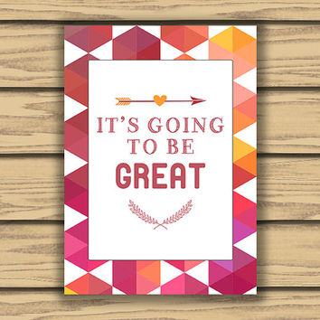 It's Going to be Great, 5x7 Inch, Printable, Classroom Art, Arrows, Colorful Art, Inspiration Art