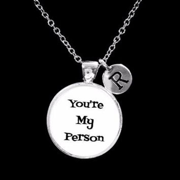 Choose Initial, You're My Person Best Friend Sister BFF Gift Necklace
