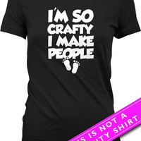 Funny Pregnancy T Shirt Maternity Clothing Pregnancy Clothes I'm So Crafty I Make People Expecting Mom Maternity Clothes Ladies Tee MAT-574