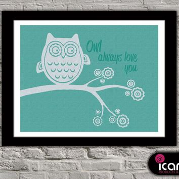 Owl Always Love You Downloadable Print (8.5 x 11 in)