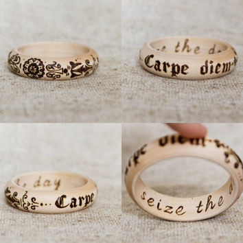 Carpe Diem - Seize The Day - Wood Quote Bangle - Woodburned Inspiration Bracelet - Boho Pyrography Jewelry