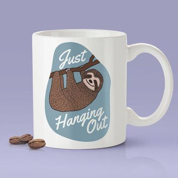 Just Hanging Out - Sloth Mug [Gift Idea For Him or Her - Makes A Fun Present] Cute Sloth Coffee Mug