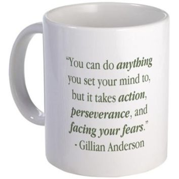 """""""Do Anything"""" Mug> Quotes Collection> The Official Gillian Anderson Website"""