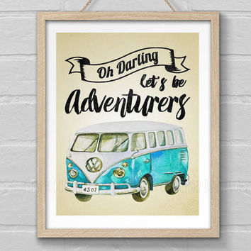 Oh Darling Let's Be Adventurers, Campervan Decor, Camper Van Print Poster, Guest Room Printable, Retro Print Inspirational Quote, Graduation