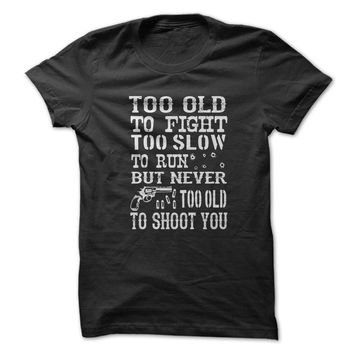 Too Old To Fight